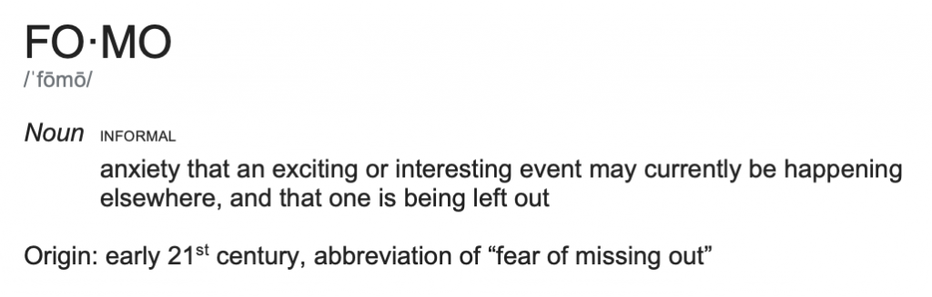 Definition of FOMO, fear of missing out
